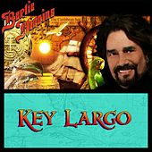 Play & Download Key Largo by Bertie Higgins | Napster