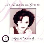 Play & Download Lo Mejor De Los Grandes: Rocio Durcal Vol. 2 by Rocío Dúrcal | Napster