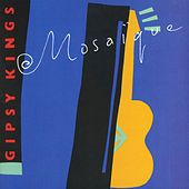 Mosaique by Gipsy Kings