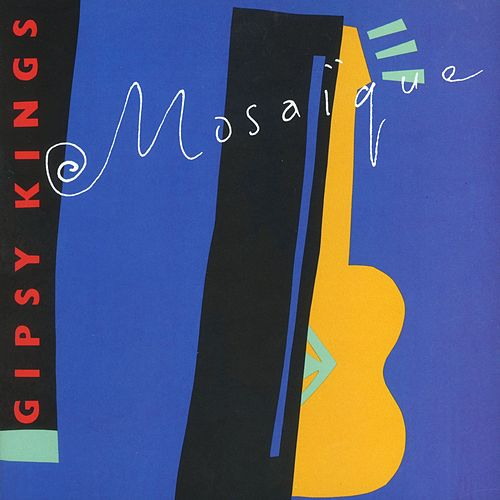 Play & Download Mosaique by Gipsy Kings | Napster