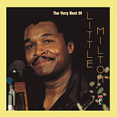 The Very Best Of Little Milton by Little Milton
