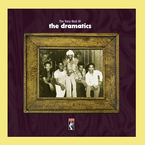 Play & Download The Very Best Of The Dramatics by The Dramatics | Napster
