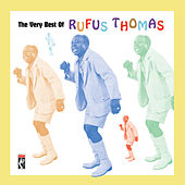 Play & Download The Very Best Of Rufus Thomas by Rufus Thomas | Napster