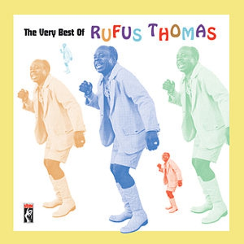 The Very Best Of Rufus Thomas by Rufus Thomas