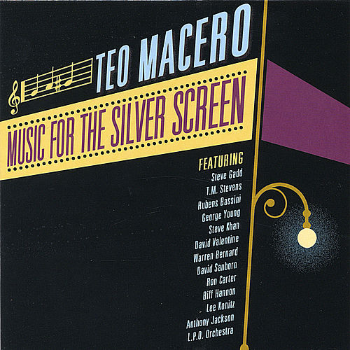 Play & Download Music for the Silver Screen by Teo Macero | Napster