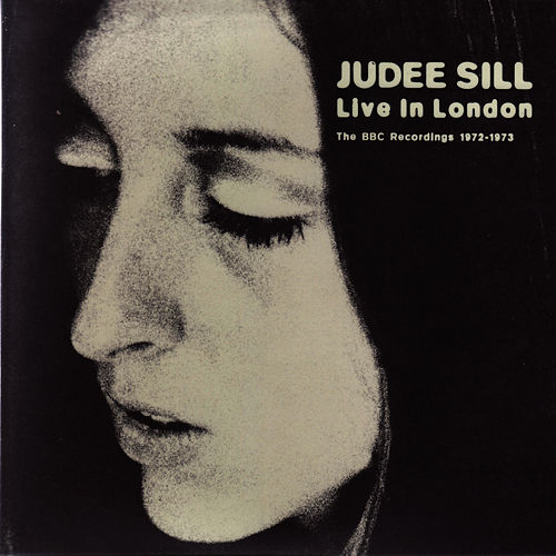 Play & Download Live In London - The BBC Recordings 1972 - 1973 by Judee Sill | Napster