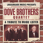 Play & Download A Tribute To Mosie Lister by The Dove Brothers | Napster