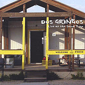 Live at the Sand Trap by Dos Gringos