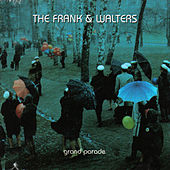 Play & Download Grand Parade by The Frank and Walters | Napster
