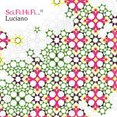 Sci Fi Hi Fi Volume 2 (Luciano) by Various Artists