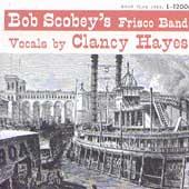 Vocals By Clancy Hayes by Bob Scobey