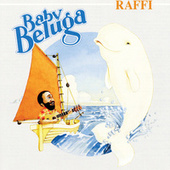 Play & Download Baby Beluga by Raffi | Napster