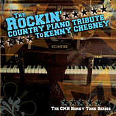 The Rockin' Country Piano Tribute To Kenny Chesney by Vitamin Piano Series