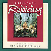 Christmas Rejoicing by The New York Staff Band of the Salvation Army