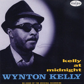 Play & Download Kelly at Midnight by Wynton Kelly | Napster