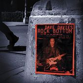 Rock Bottom: Live At The Bottom Line by Dave Davies