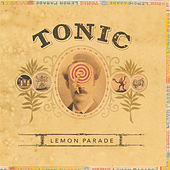 Play & Download Lemon Parade by Tonic | Napster