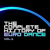 The Complete History Of Euro Dance Vol.1 by Various Artists
