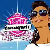 Play & Download Summer Loungerie 2007 by Various Artists | Napster