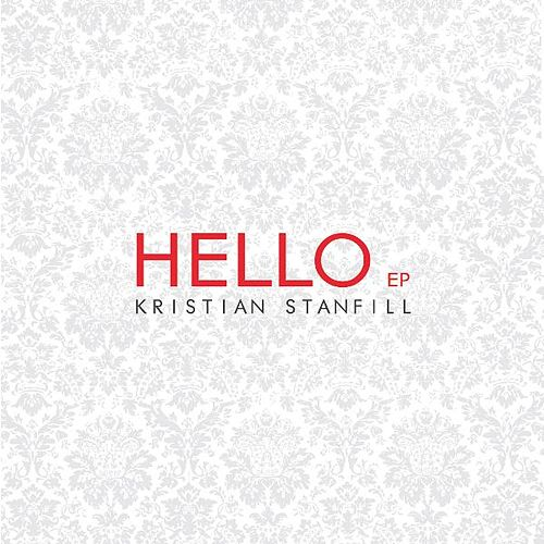 Play & Download Hello by Kristian Stanfill | Napster
