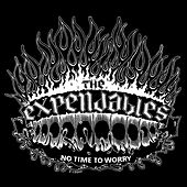 No Time To Worry by The Expendables