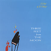 Play & Download Three Feet From the Moon by Tim Story | Napster