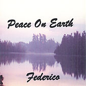 Peace On Earth by Federico