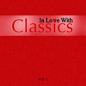 In Love With Classics - Volume 1 by The London Fox Orchestra