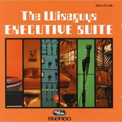 Executive Suite by The Wiseguys