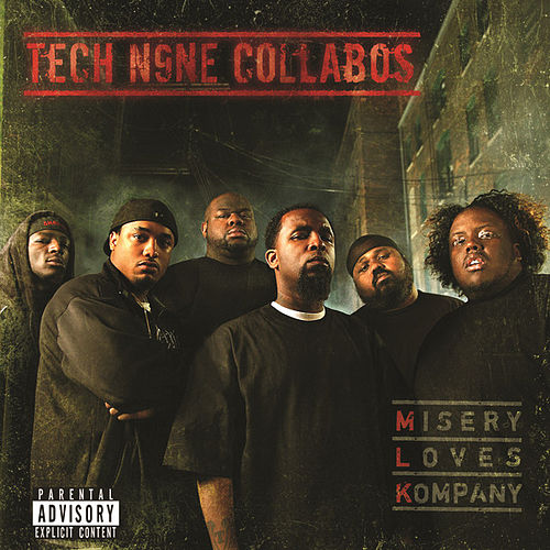 Misery Loves Kompany by Tech N9ne