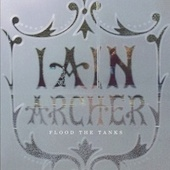 Play & Download Flood The Tanks by Iain Archer | Napster