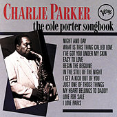 Play & Download The Cole Porter Songbook by Charlie Parker | Napster