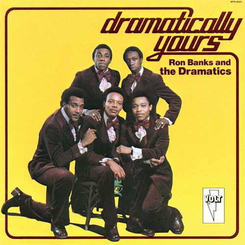 Play & Download Dramatically Yours by The Dramatics | Napster