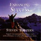 Enhancing Success by Steven Halpern