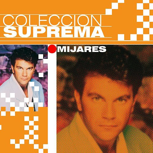 Coleccion Suprema by Mijares