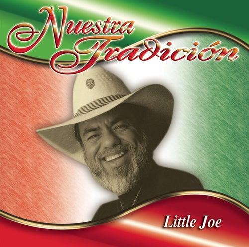 Play & Download Nuestra Tradición by Little Joe (Tejano) | Napster