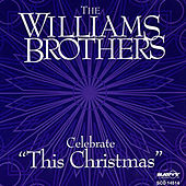 Play & Download The Williams Brothers Celebrate