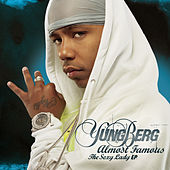 Play & Download Almost Famous (The Sexy Lady Ep) by Yung Berg | Napster