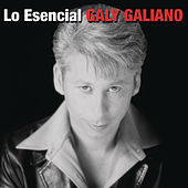 Play & Download Lo Esencial by Galy Galiano | Napster