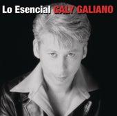 Lo Esencial by Galy Galiano