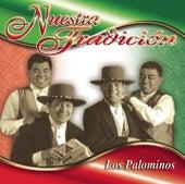 Play & Download Nuestra Tradición by Los Palominos | Napster