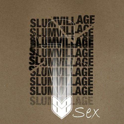 Play & Download Sex by Slum Village | Napster