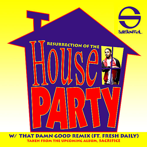 Play & Download Resurrection Of The House Party (Single) by Substantial | Napster