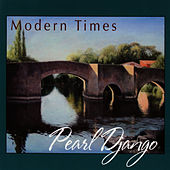 Play & Download Modern Times by Pearl Django | Napster