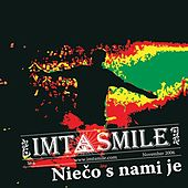 Play & Download Nieco s nami je by I.M.T. Smile | Napster