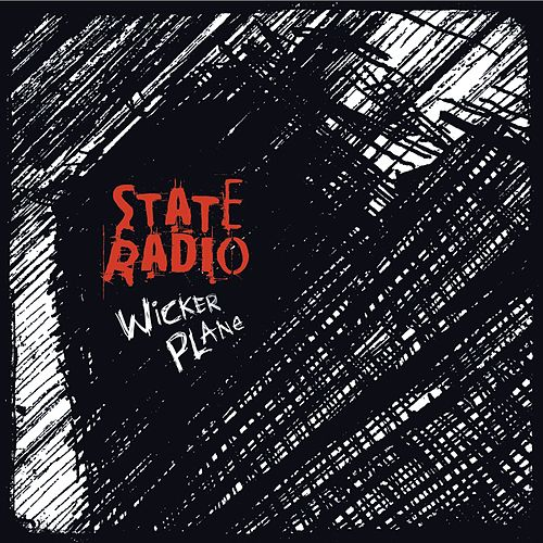Play & Download Wicker Plane - EP by State Radio | Napster