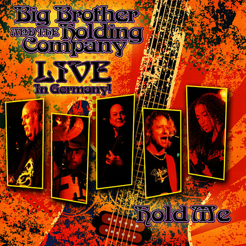 Hold Me: Live In Germany by Big Brother & The Holding Company