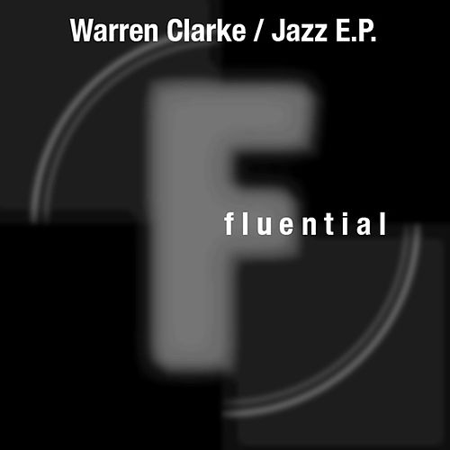 Play & Download Jazz E.P. by Warren Clarke | Napster