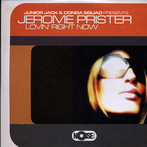 Lovin' Right Now by Junior Jack