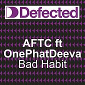 Bad Habit by ATFC